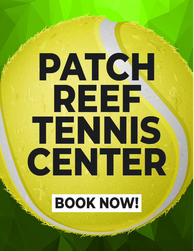 PATCH REEF TENNIS CENTER - BOOK NOW!